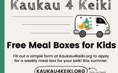 Kaukau 4 Keiki Summer Meals Program Information